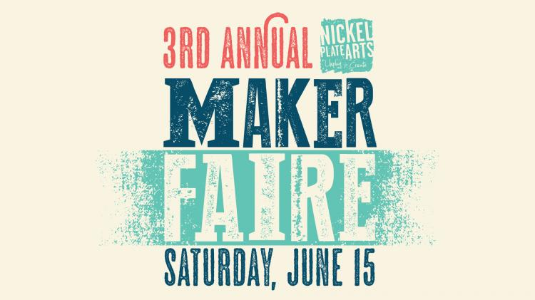 Nickel Plate Arts' Maker Faire