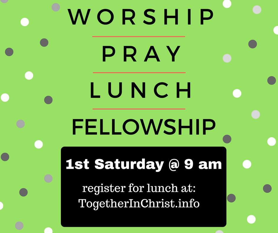Together in Christ Monthly Gathering