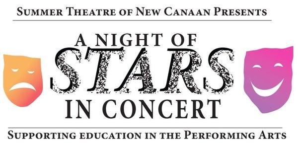 Summer Theatre of New Canaan Presents: A Night of STARS