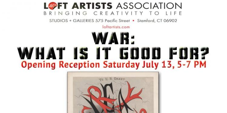 Loft Artist Gallery presents War: What is it good for?