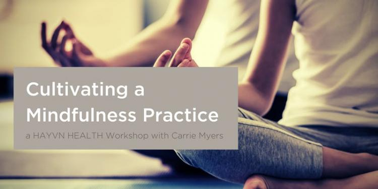 Cultivating a Mindfulness Practice with Carrie Myers - Week Three