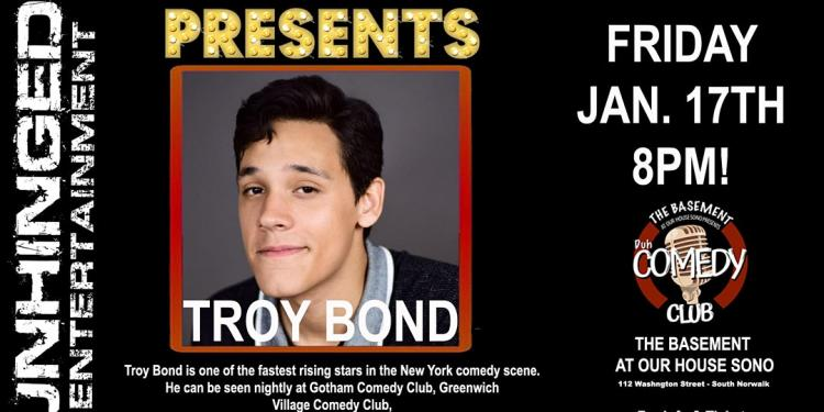 Unhinged Comedy presents: Troy Bond
