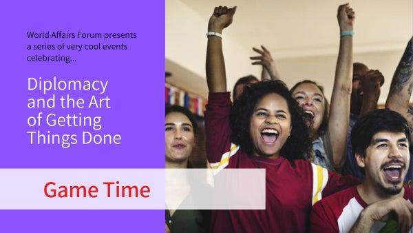 World Affairs Forum Presents Game Time