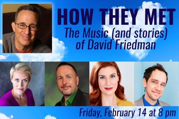 How They Met: The Music (and stories) of David Friedman