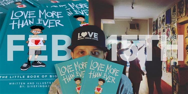 Love More Than Ever: Art Show and Book Signing