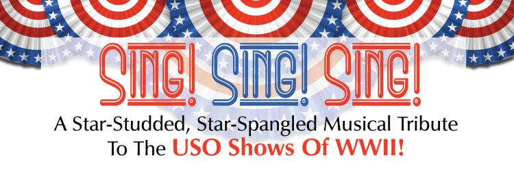 Sing! Sing! Sing! A Musical Tribute to WWII USO Shows - Hopkinton