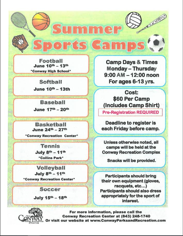 Reg. going on now for Summer Sports Camps at Conway Recreation Center