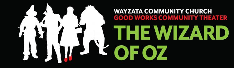 Community Performance-- WIZARD OF OZ - Wayzata