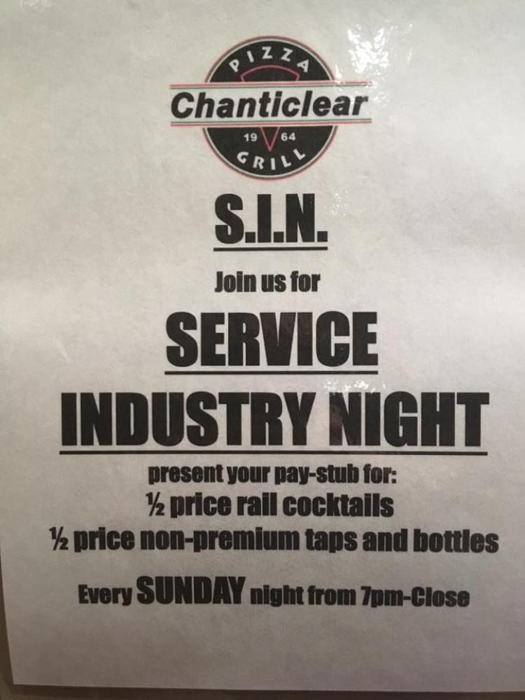 S.I.N. Service Industry Night at Chanticlear Pizza Grill