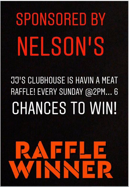 Meat Raffle at JJ's Clubhouse (currently now showing)