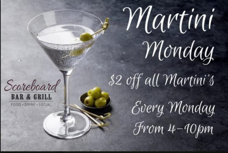 Martini Monday every Monday at Scoreboard Bar & Grill