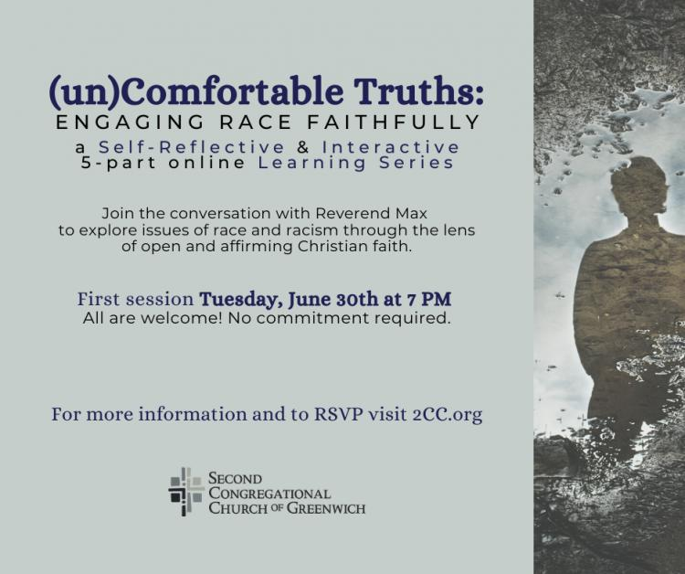(un)Comfortable Truths: Engaging Race Faithfully starting 30 June