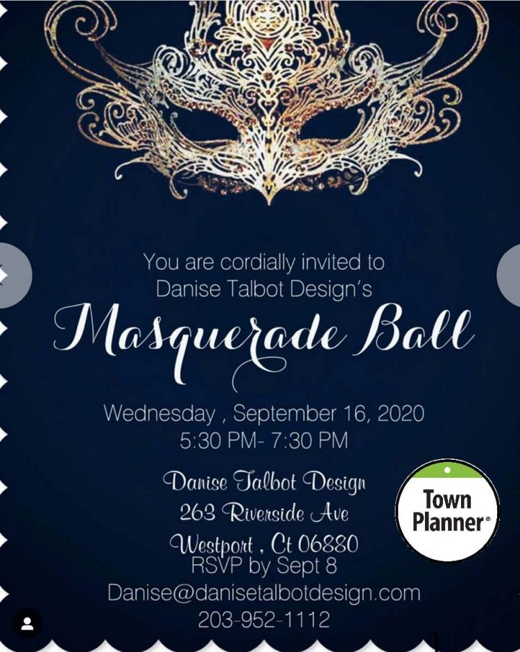 DANISE TALBOT DESIGN & TOWN PLANNER Masquerade Party!