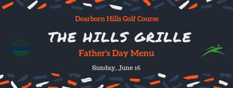 Father's Day Menu at Dearborn Hills Golf Course