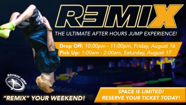 ReMix-The Ultimate After Hours Experience at Rockin' Jump