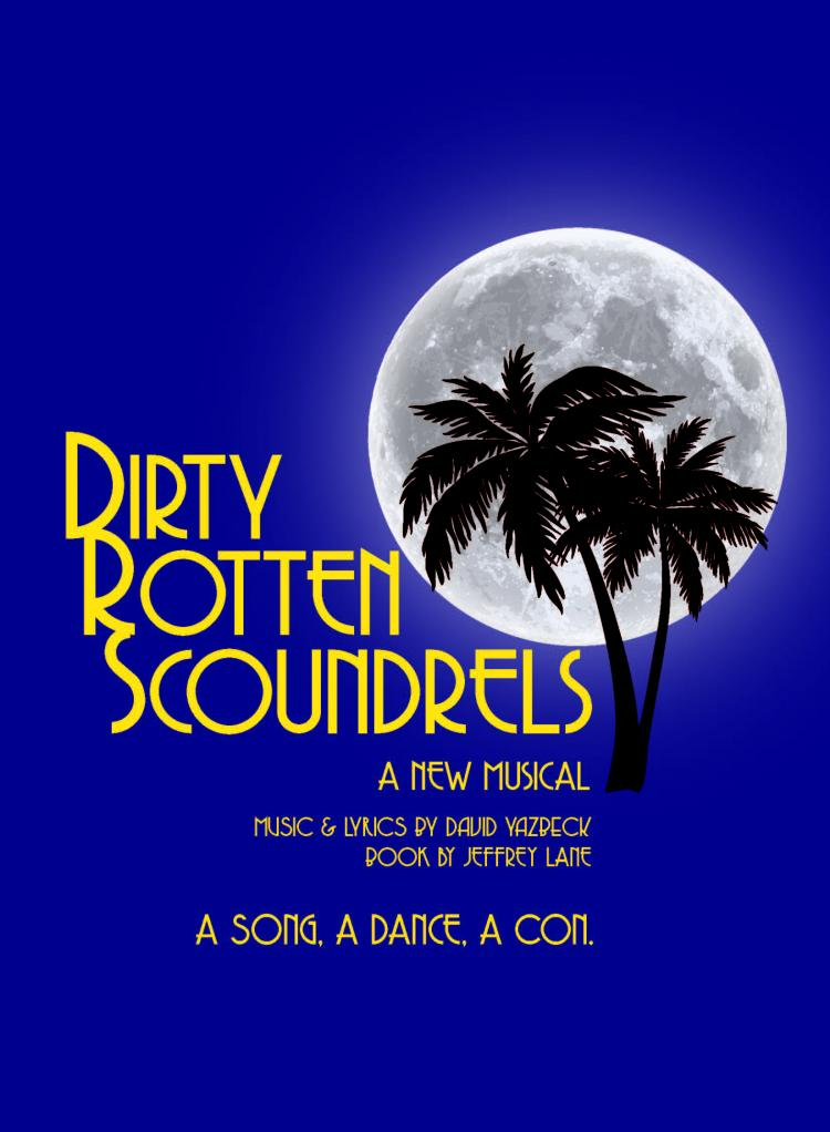 BrightSide Theatre presents DIrty Rotten Scoundrels the musical