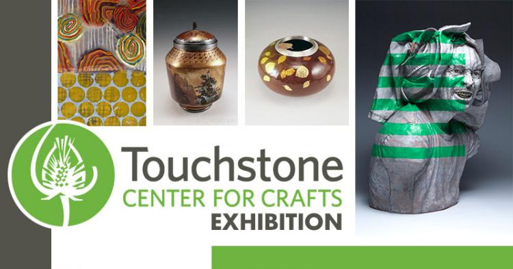 Touchstone Center for Crafts Exhibition