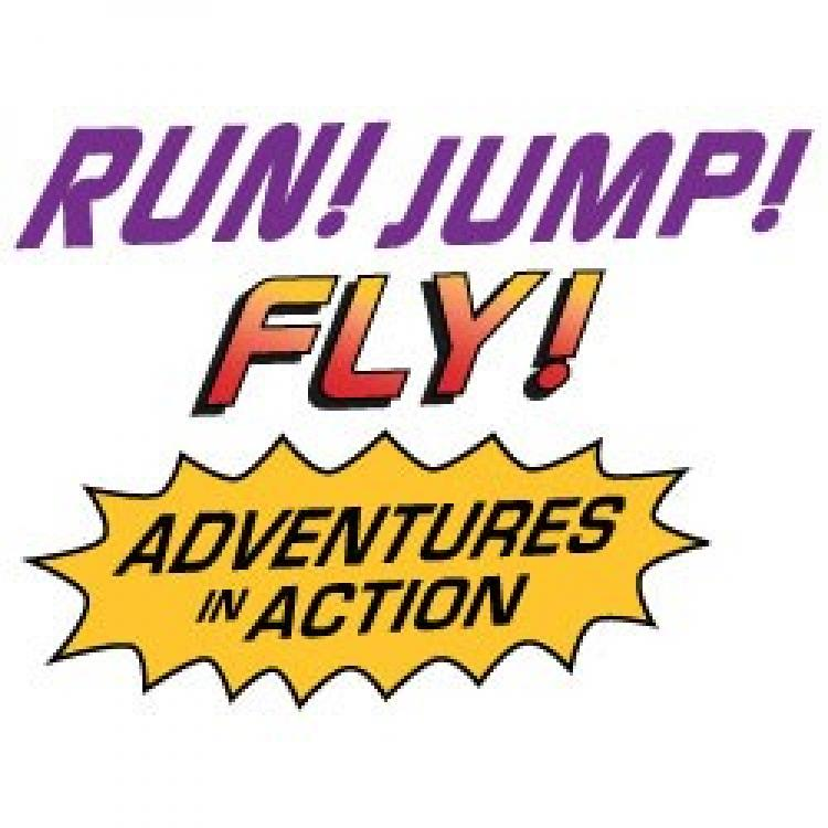 Run! Jump! Fly! Adventures in Action™