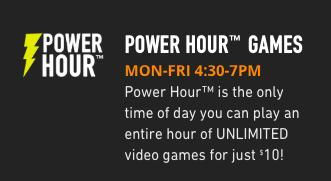 DAVE & BUSTERS POWER HOUR GAMES