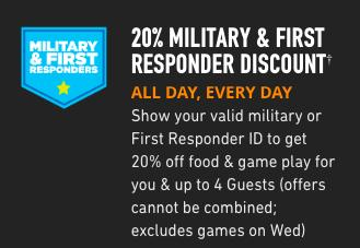 DAVE & BUSTERS MILITARY & FIRST RESPONDERS DISCOUNTS