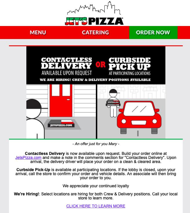 Jet's Pizza CONTACTLESS DELIVERY available on request