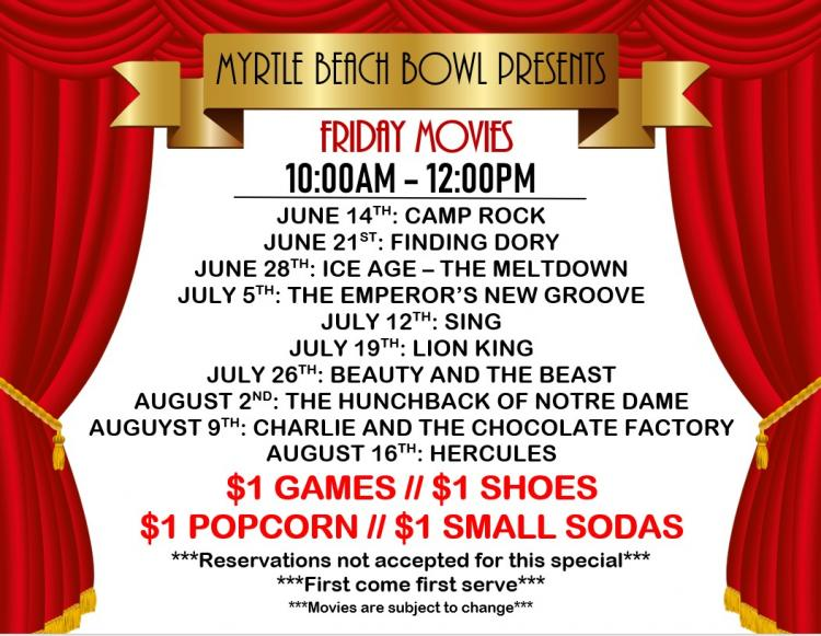 FREE FRIDAY MORNING FAMILY MOVIES AT MYRTLE BEACH BOWL
