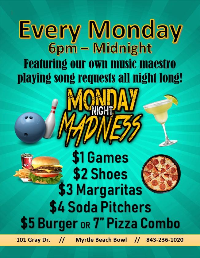 MB Bowl Mon.Nite Madness $1 Games, $3 Margs, $5 Food Spec, Music Req. & More