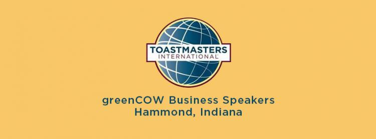 greenCOW Business Speakers: Downtown Hammond Toastmasters Group