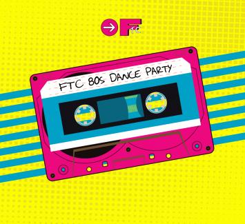 80s Dance Party -- A Totally Awesome Fundraiser for FTC