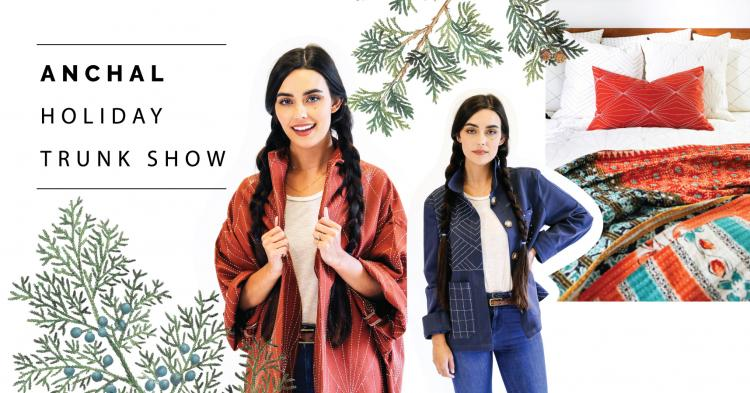 Anchal 8th Annual Holiday Trunk Show