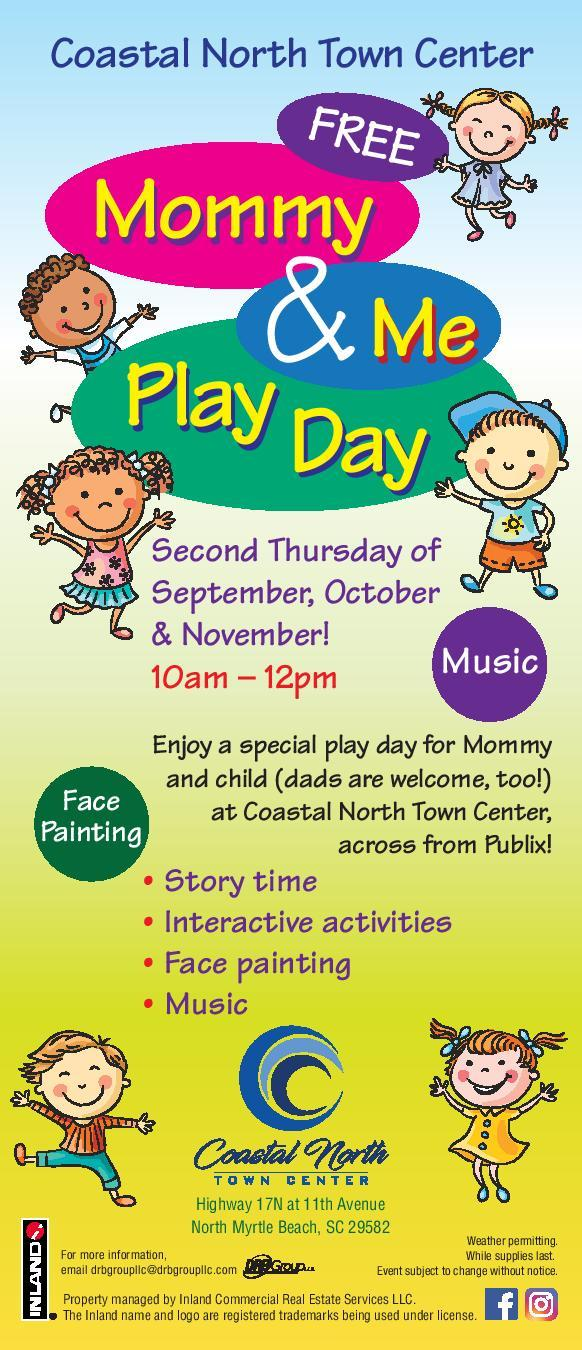 Mommy and Me Play Days at the Coastal North Town Center
