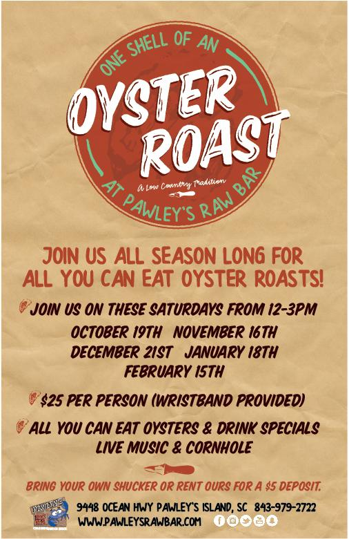 Pawleys Raw Bar Oyster Roast & Live Music TODAY Noon-3