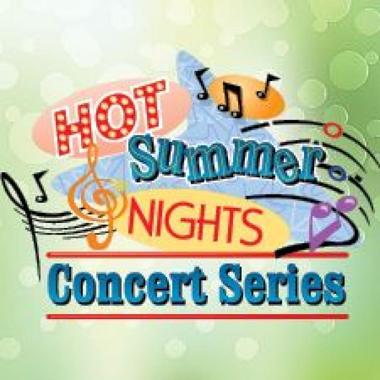 CSD-Hot Summer Nights Concert Series