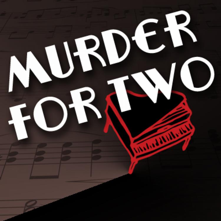 Sac Theatre Murder for Two
