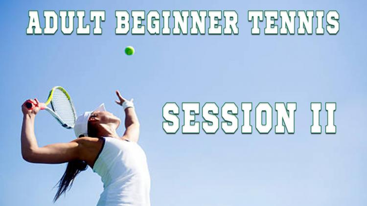 Adult Beginner Tennis Fall Session II