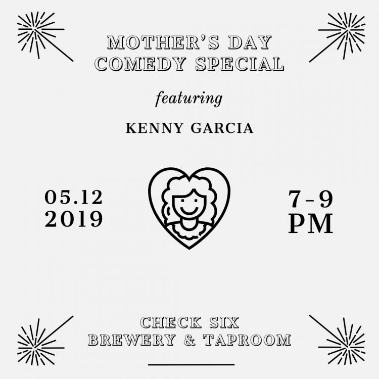 Mother's Day Comedy Special With Kenny Garcia