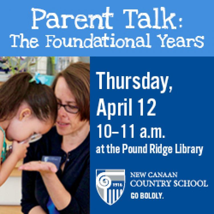 Parent Talk: The Foundational Years to be held at the Pound Ridge Library
