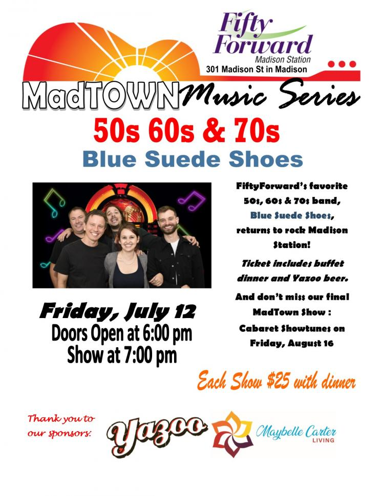 MadTown Music Series featuring 50s, 60s and 70s hits from Blue Suede Shoes!