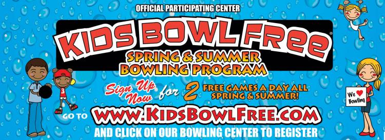 KIDS BOWL FREE ALL SPRING/SUMMER!