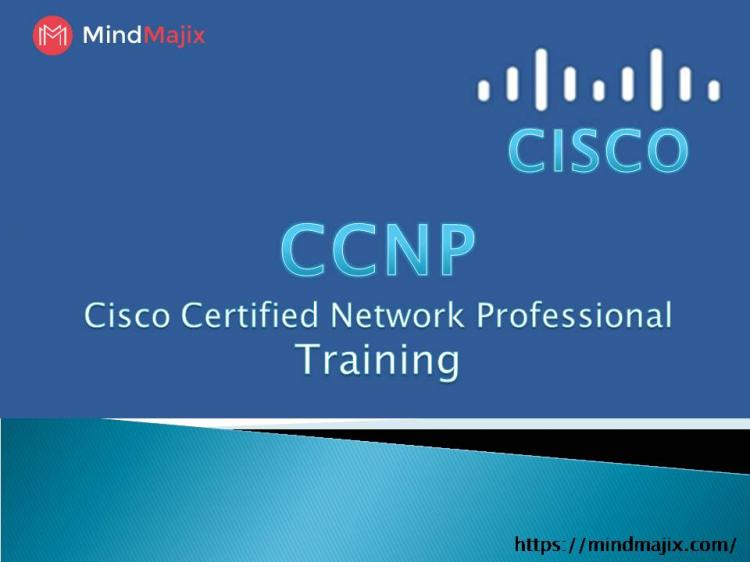 Learn CCNP Online Training | CCNP Training - Enroll Now!
