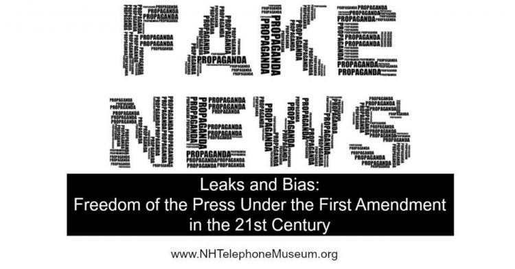 Fake News, Leaks and Bias: Freedom of the Press Under the First