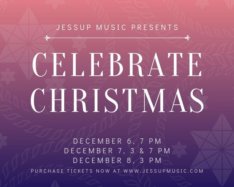 Jessup Music's Celebrate Christmas Concert Series