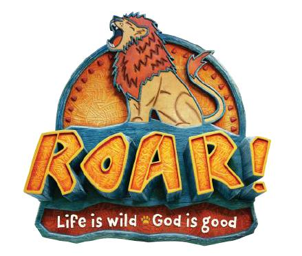 Roar! Life is Wild. God is Good! - Summer Kids Event