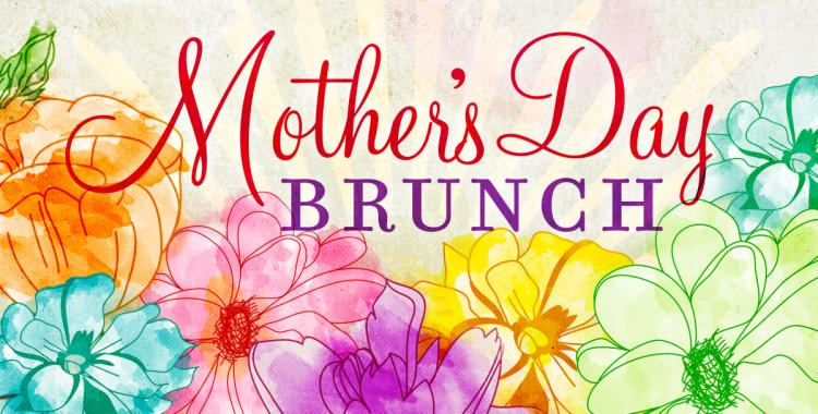 Mother's Day Brunch and Gifts