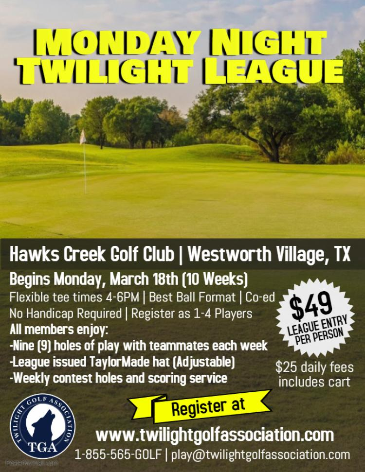 Monday Twilight League at Hawks Creek Golf Club