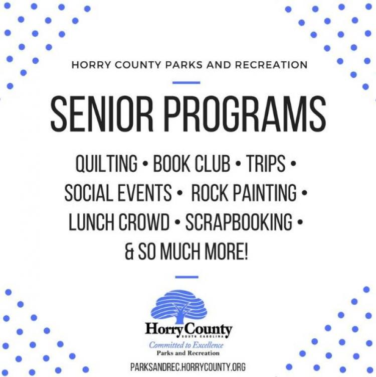 Check Out Horry County Senior Programs: Day Trips, Quilting, Scrapbooking & More