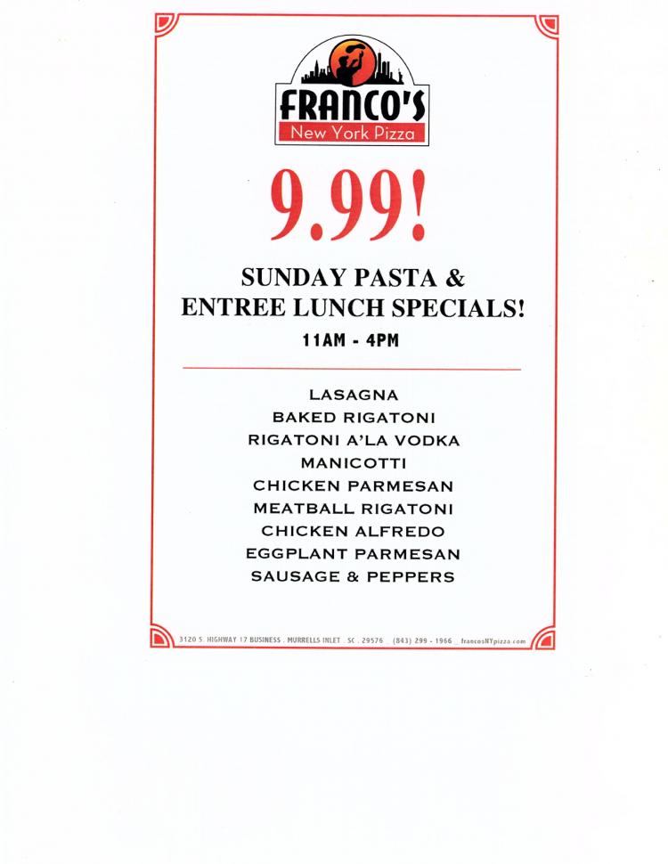 Francos NY Pizza in MI $9.99 Sunday Pasta & Lunch Entrees 11a-4p