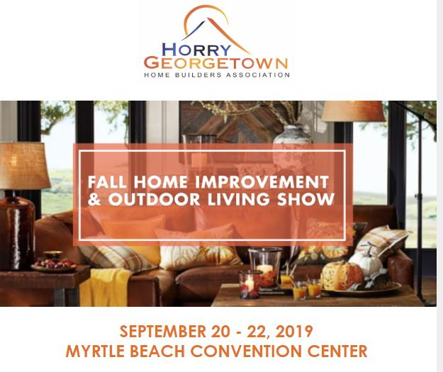 Horry Georgetown HBA Fall Home Imp & Outdoor Living Show at MB Conv Cntr