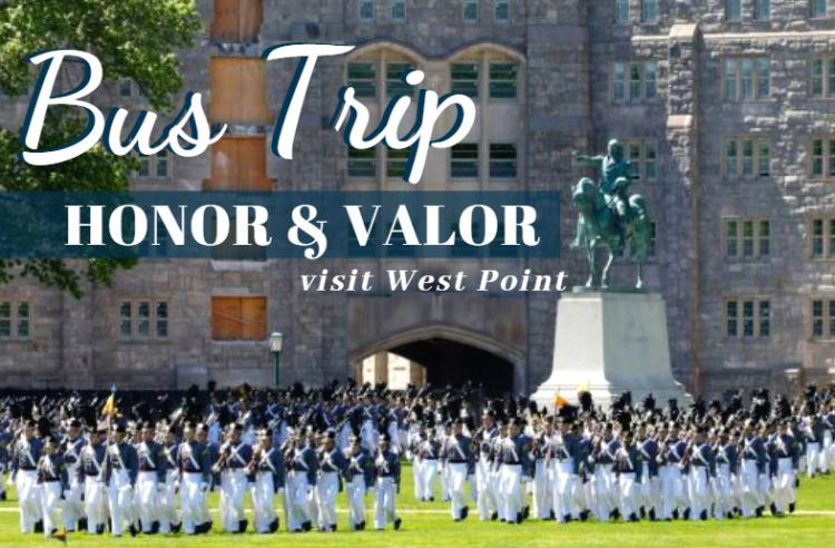 BUS TRIP: West Point Honor & Valor | Aug 20