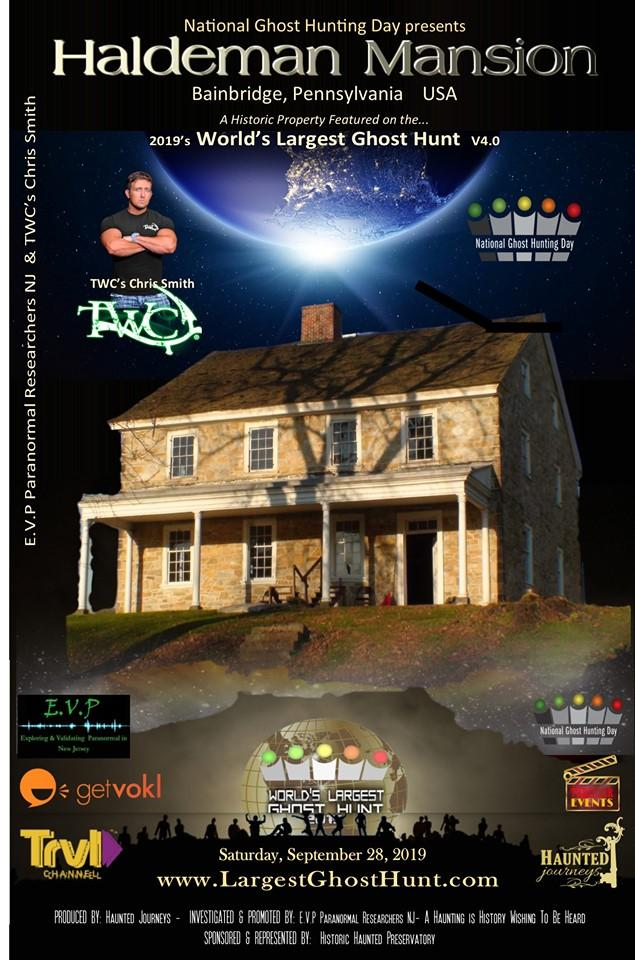 4th Annual Worlds Largest Ghost Hunt at Haldeman Mansion
